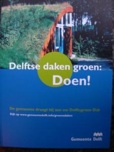 Delftse daken groen: groengrasdak is 't voorbeeld!